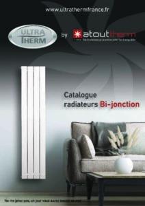 Catalogue radiateur bi jonction Juillet 2020 Utratherm
